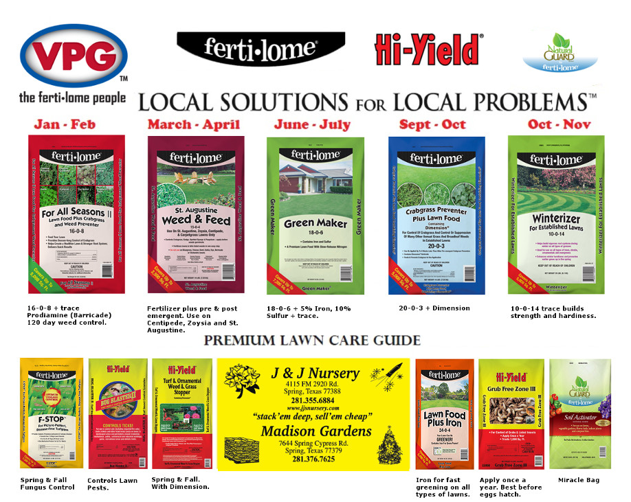Fertilome Lawncare Fertilizer Guide. Products available at J&J Nursery, Spring, TX and Madison Gardens Nursery, Spring, TX.