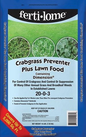"Fertilize your lawn in September and October with ""Crabgrass Preventer Plus Lawn Food."""