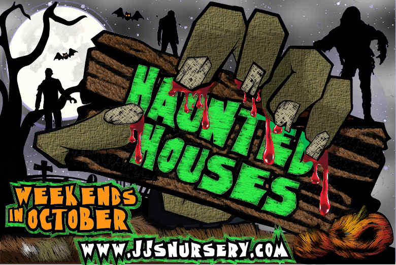 J&J Nursery - Haunted Houses in 2020!