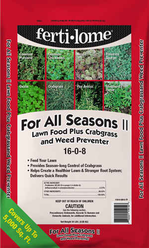 For All Seasons Lawn Food Plus Crab Grass & Weed Preventer. 20 lbs bag covers 5,000 sq. ft.