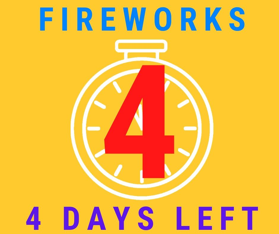 4 days left to buy fireworks!