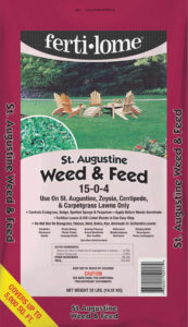 Ferti-lome's Weed & Feed for St. Augustine Grass. Apply in March and April.